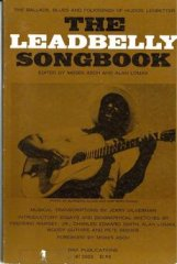 "Sheet Music, The Leadbelly Songbook, 1962, A collection of musical transcriptions of the ballads, blues and folksongs of Huddie ""Lead Belly"" Ledbetter (1888-1949), nationally renowned folk and blues musician known for his extensive song catalog and virtuosity on the 12-string guitar."