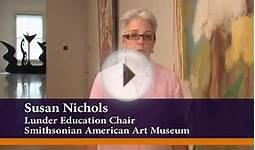 Smithsonian American Art Museum - Teacher Orientation Video